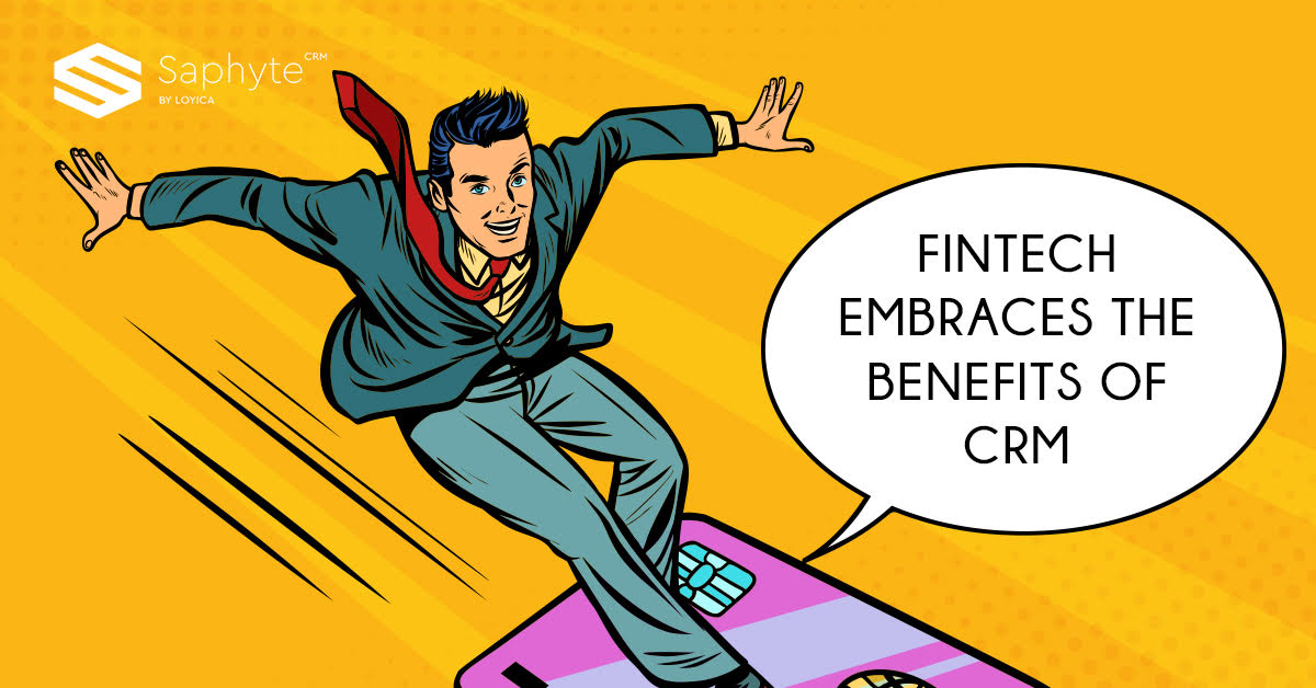 FINTECH Embraces the Benefits of CRM